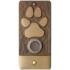 bear or dog paw door bell in bronze with lighted button for the cabin or house in the woods. Dog Grooming Salons, Grooming Shop, Shelter Design, Pet Hotel, Pet Boarding, Vet Clinics, Dog Items, Dog Daycare, Dog Houses