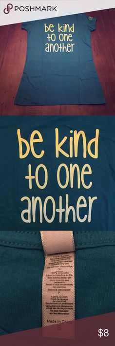 """""""Be Kind to One Another"""" T-Shirt Women's S Never Worn! """"Be Kind to One Another"""" T-Shirt from the Ellen Degeneres Show...Women's Small...100% cotton...runs small...smoke-free home. Next Level Tops Tees - Short Sleeve"""