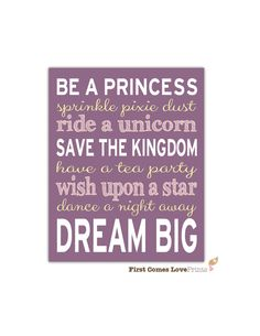 Be a Princess Dream Big Nursery Playroom Custom Art Print 8x10 or 11x14 // Choose ANY Colors // Girl Nursery Decor // Wall Art // on Etsy, $15.00