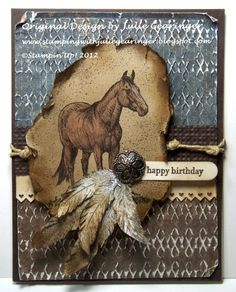 Stamping with Julie Gearinger: Feathered Frontier- Birthday for a Friend :-)