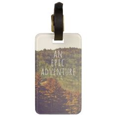 Shop An Epic Adventure Luggage Tag created by VintageSkies. Personalize it with photos & text or purchase as is! Personalized Luggage Tags, Custom Luggage Tags, Best Luggage, Luggage Straps, Customizable Gifts, Standard Business Card Size, Leather Luggage, Printing Process, Adventure Travel