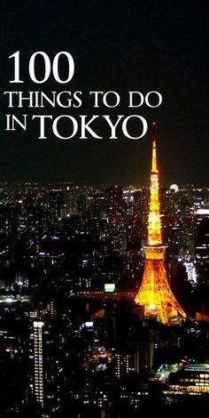 Tokyo is definitely one of the most popular tourist destination in the world.  There are tons of things do in this awesome capital city of Japan.