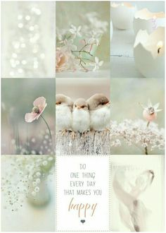 Collage by Renée- Do one thing everyday that makes you happy😁💃 ☆♡ 💫