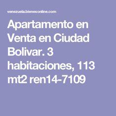 Apartamento en Venta en Ciudad Bolivar. 3 habitaciones, 113 mt2 ren14-7109