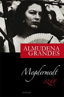 Almudena Grandes: Megdermedt szív Trauma, Reading, Books, Movies, Movie Posters, Products, Libros, Films, Book