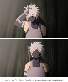 """<3 Kakashi - """"How to Look Cool Without Even Trying: An Autobiography by Hatake Kakashi"""""""