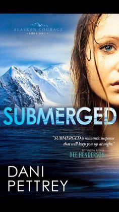 Submerged by Dani Pettrey.