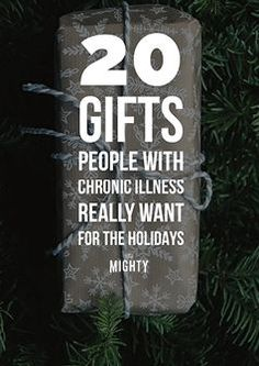 20 Gifts People With Chronic Illness Really Want for the Holidays