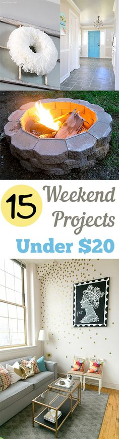 15 Weekend Projects Under $20 posted by Amber Bailey... I've gathered some of my favorite DIY projects that are quick, easy, and–most importantly–can be done for under $20. I love a good DIY project as much as the next lady, but I hate spending lots of money on my projects. Well, here's the answer! I hope you find some ideas that you can use and won't break the bank!