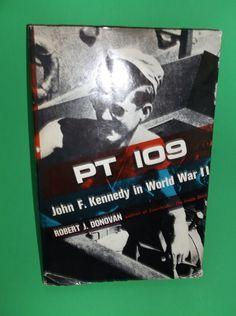 PT 109 John F Kennedy in World War 2 Robert J by SevenSistersBooks