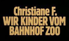 Christiane F. - Wir Kinder vom Bahnhof Zoo (1981).