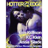 Hotter On The Edge (Kindle Edition)By Erin Kellison