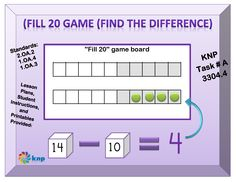 """Fill 20 Game (find the difference)"" - Subtract within 20 using the more efficient counting strategy. Supports learning Common Core Standards: 2.OA.2, 1.OA.4, 1.OA.3 [KNP Task # A 3304.4]"