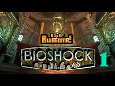 Bioshock Remastered | Part 1 | ZAP 'EM AND WHACK 'EM!