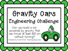 Gravity Cars: Engineering Challenge Project ~ Use for Mechanics Unit. Check out that cool T-Shirt here:  https://www.sunfrog.com/trust-me-im-an-engineer-NEW-DESIGN-2016-Black-Guys.html?53507