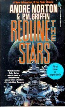 Redline the Stars (Solar Queen, Bk. by Andre Norton, P. Cool Books, Used Books, My Books, Andre Norton, Classic Sci Fi Books, Sci Fi Novels, Fantasy Book Covers, Science Fiction Books, Redline