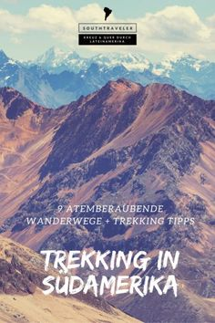 Südamerika Trekking