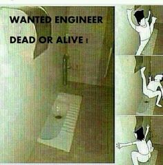 Wanted Engineer Dead Or Alive. Crazy Jokes, Funny Texts Jokes, Funny Fun Facts, Very Funny Memes, Latest Funny Jokes, Funny Jokes In Hindi, Funny School Memes, Funny True Quotes, Some Funny Jokes