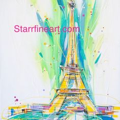 Eiffel Tower on blanc . STARR ..... starrfineart.com Painting Inspiration, Tower, Adventure, My Favorite Things, Artist, Fun, Rook, Computer Case, Artists