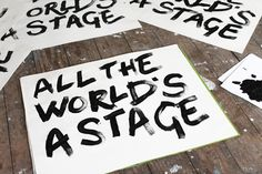 """All the world's a stage,