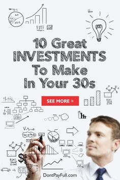 10 Great Investments To Make In Your 30s - http://www.dontpayfull.com/blog/10-great-investments-to-make-in-your-30s Investing, Investing Tips, Investing Ideas