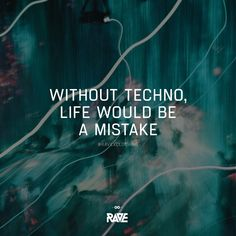 Without Techno, life would be a mistake 👆🔊 Rave Quotes, Techno Party, Techno Music, Time Warp, Rave Outfits, Electronic Music, Festival Outfits, Online Shopping Clothes, Edm