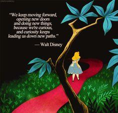 Walt Disney's wise words…
