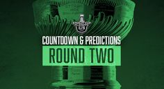 NHL PLAYOFFS 2017 (ROUND 2) COUNTDOWN AND PREDICTIONS
