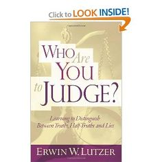 Who Are You to Judge? by Erwin Lutzer sheds some light on the distinctions between judging (that condemns) and judging (that discerns.)   There is a great call for believers today to be discerning and this book helps point the way.   I really benefitted from it!