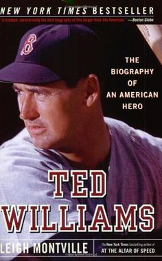 Ted Williams: The Biography of an American Hero by Leigh Montville, http://www.amazon.com/dp/0767913205/ref=cm_sw_r_pi_dp_Hkpkrb01P79EB