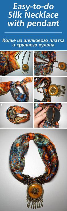 колье из шелкового платка и крупного кулона / Easy-to-do Silk Necklace with pendant