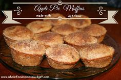 Apple Pie Muffins {made with Oat Flour} THM Notes: This is an E meal or snack. Serving size is 2 muffins.