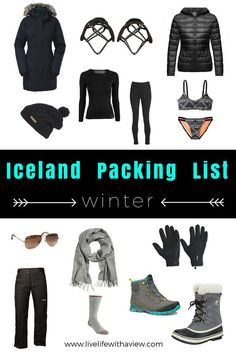 Iceland Packing List - What to Pack for a Winter Trip in Iceland | Life With a View