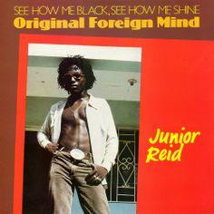 Junior Reid - 1985 - Original Foreing Mind [Black Roots LP #LMLP 002 1985]