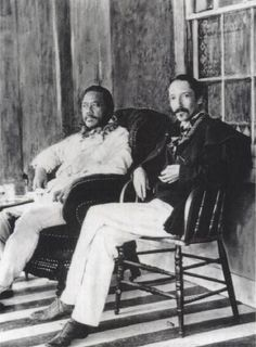 """King Kalakaua and Robert Louis Stevenson. """"There are no foreign lands. It is the traveler only who is foreign.""""   ― Robert Louis Stevenson, The Silverado Squatters"""