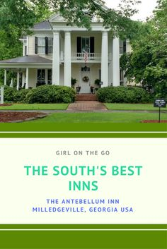 l Best Inns South l Antebellum Inn Georgia l Weekend getaways from Atlanta l Georgia l Milledgeville l historic inns