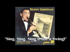 Benny Goodman: The 1938 Carnegie Hall performance of Sing Sing Sing, featuring Benny Goodman, Gene Krupa, Harry James, as well as others!