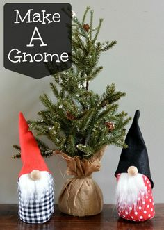 How to Make a Gnome- I think I could modify these to make with my preschoolers. Perhaps wrap the fabric around a small bottle?