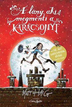 Tekla Könyvei – könyves blog: Matt Haig – A lány, aki megmenti a karácsonyt (A ...