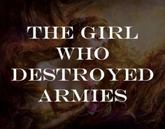 It was strange to think that this girl who destroyed armies, had once been too shy to even approach a stranger.