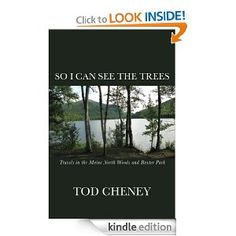 So I Can See the Trees   Tod Cheney  $4.99 or #free with Prime