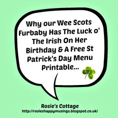Rosie's Cottage: Free St Patrick's Day Menu Printable & Why Our Wee Scots Furbaby Has The Luck O' The Irish On Her Birthday...