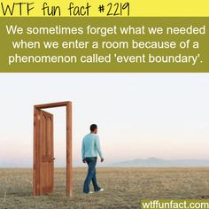 "Event boundary - so... It isn't Alzheimer's, Dementia, or a ""senior moment""! Just a phenomenon. - WTF - fun facts"