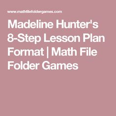 Image Result For Madeline Hunter Lesson Plan Format Template - 8 step lesson plan template