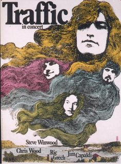 ☯☮ॐ American Hippie Psychedelic Classic Rock Music Retro Vintage ~ traffic live in concert 1971 Rock Posters, Band Posters, U2 Poster, Steve Winwood, Vintage Concert Posters, Pochette Album, Chris Wood, Graffiti, Pop Rock