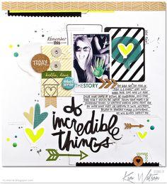Do Incredible Things - Scrapbook.com