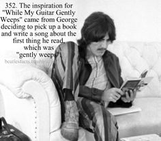 "🎸 George Harrison the inspiration for ""while my guitar gently weeps"" came from george deciding to pick up a book and write a song about the first thing he read, wich was ""gently weeps"". John Lennon Beatles, The Beatles, Beatles Funny, Beatles Photos, Rush Movie, I Movie, Great Bands, Cool Bands, The Quarrymen"