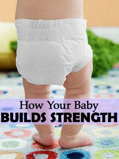 From basic movement to full-on walking, learn how to make each step a little easier and help your baby build his strength.