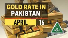 The post Gold Rate in Pakistan Today – 16 April 2021 appeared first on INCPak. Gold Rate in Pakistan today for 16 April 2021 is Rs. 101,200 per tola as per the local bullion market on Thursday. This is the Gold Price in Pakistan for 24-karat of the precious metal being sold across the country. Gold Rate in Pakistan Today – 16 April 2021. Read more: Currency Exchange Rates in … The post Gold Rate in Pakistan Today – 16 April 2021 appeared first on INCPak.