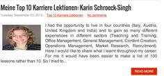 """Blog Artikel: """"Meine Top 10 Karriere Lektionen"""" - Karin Schroeck-Singh - Lesen Sie mehr: http://www.suedtirolcareer.com/2013/09/meine-top-10-karriere-lektionen-karin.html"""